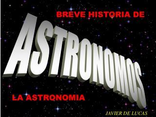 BREVE HISTORIA DE