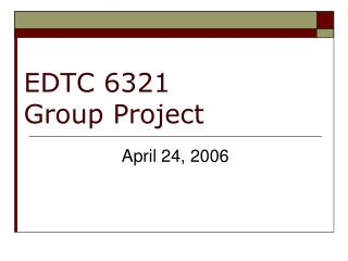 EDTC 6321 Group Project