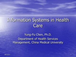 Information Systems in Health Care