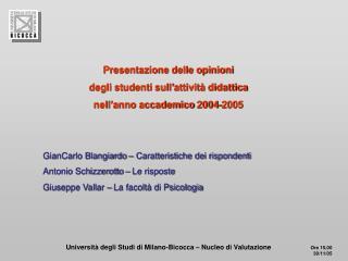 Presentazione delle opinioni  degli studenti sull�attivit� didattica