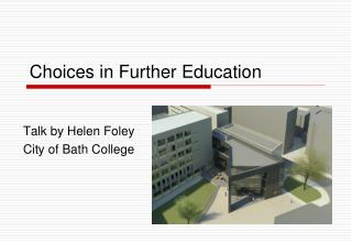Choices in Further Education