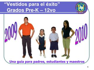 """""""Vestidos para el éxito""""    Grados Pre-K – 12vo"""