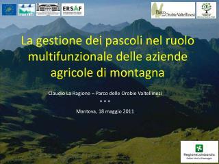 La gestione dei pascoli nel ruolo multifunzionale delle aziende agricole di montagna