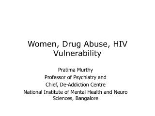 Women, Drug Abuse, HIV Vulnerability