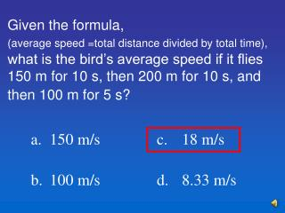 What does one need to know to be able to calculate an object's acceleration?