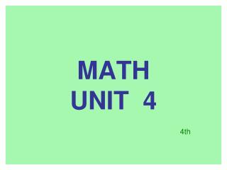 MATH UNIT  4
