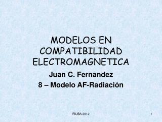 MODELOS EN COMPATIBILIDAD ELECTROMAGNETICA