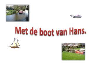 Met de boot van Hans.