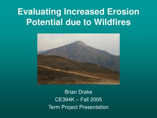 Evaluating Increased Erosion Potential due to Wildfires