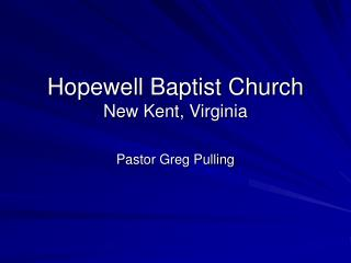 Hopewell Baptist Church New Kent, Virginia