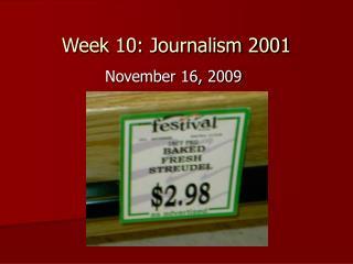 Week 10: Journalism 2001