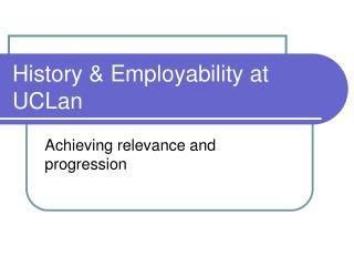 History & Employability at UCLan