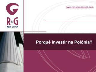 Porquê investir na Polónia?