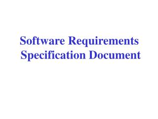 Software Requirements  Specification Document
