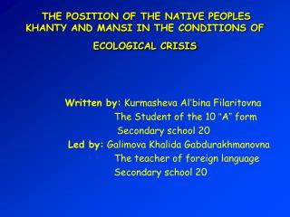 THE POSITION OF THE NATIVE PEOPLES KHANTY AND MANSI IN THE CONDITIONS OF ECOLOGICAL CRISIS