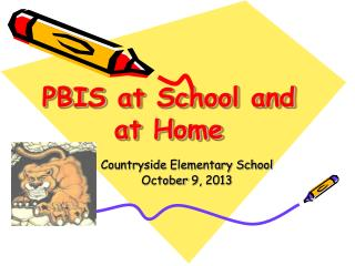 PBIS  at School and at Home
