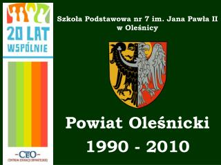 Szkoła Podstawowa nr 7 im. Jana Pawła II  w Oleśnicy