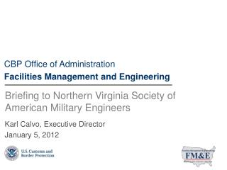 Briefing to Northern Virginia Society of American Military Engineers