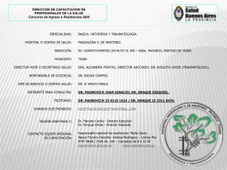 ESPECIALIDAD: HOSPITAL O CENTRO DE SALUD: DIRECCIÓN: MUNICIPIO: DIRECTOR HOSP O SECRETARIO SALUD: