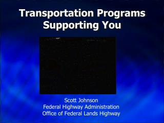 Transportation Programs Supporting You
