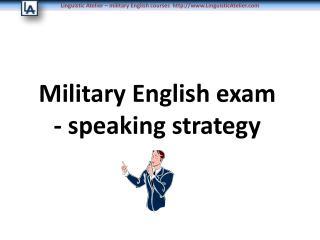 Military English exam  - speaking strategy