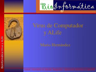 Virus de Computador  y ALife