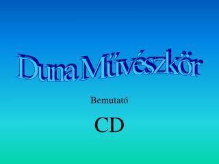 Bemutató CD