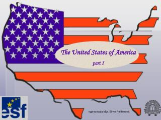 The United States of America part I