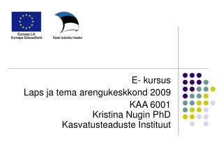E- kursus  Laps ja tema arengukeskkond 2009