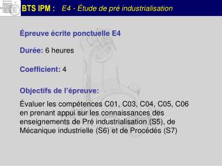 E4 - Étude de pré industrialisation