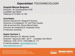 Especialidad: TOCOGINECOLOGÍA