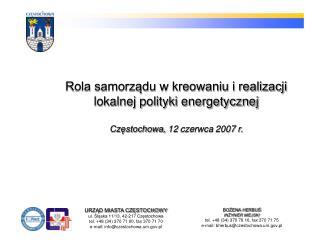 URZĄD MIASTA CZĘSTOCHOWY ul. Śląska 11/13, 42-217 Częstochowa