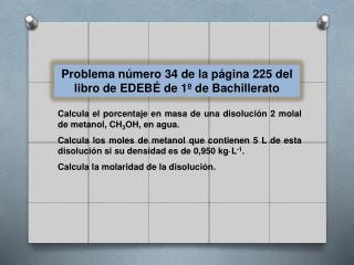 Problema número  34  de la página  225 del libro de EDEBÉ de 1º de Bachillerato