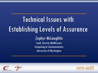 Technical Issues with Establishing Levels of Assurance