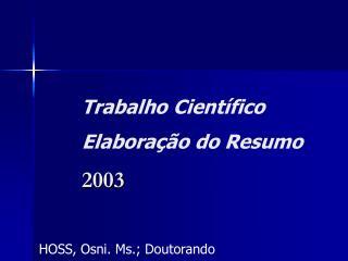 Trabalho Científico Elaboração do Resumo 2003
