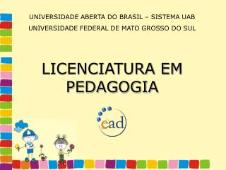 UNIVERSIDADE ABERTA DO BRASIL – SISTEMA UAB UNIVERSIDADE FEDERAL DE MATO GROSSO DO SUL
