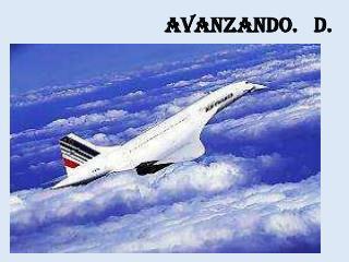AVANZANDO.   D.