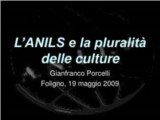 L'ANILS e la pluralità delle culture