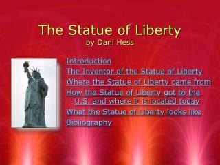 The Statue of Liberty by Dani Hess