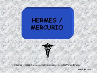 HERMES / MERCURIO
