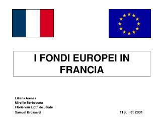 I FONDI EUROPEI IN FRANCIA