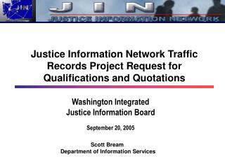 Washington Integrated Justice Information Board September 20, 2005