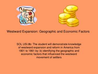 Westward Expansion: Geographic and Economic Factors