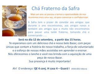 Chá Fraterno da Safra