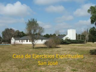 Casa de Ejercicios Espirituales San Jos�