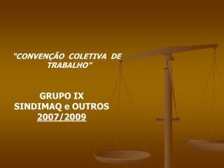 """""""CONVENÇÃO  COLETIVA  DE   TRABALHO"""""""