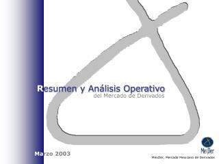 R esumen y Análisis Operativo
