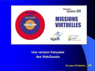 Une version française des WebQuests