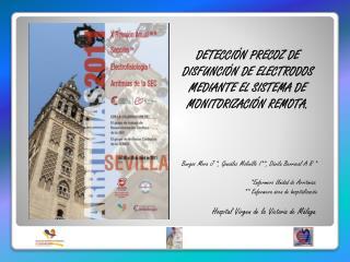 DETECCIÓN PRECOZ DE DISFUNCIÓN DE ELECTRODOS MEDIANTE EL SISTEMA DE MONITORIZACIÓN REMOTA.