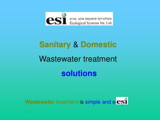 Sanitary  &  Domestic  Wastewater treatment solutions